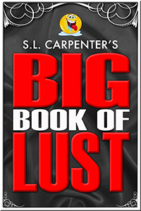 S.L. Carpenters Big Book of Lust
